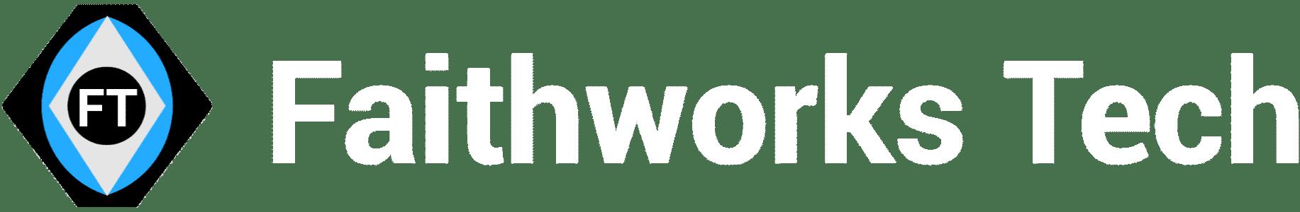 Faithworks Tech
